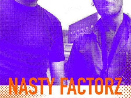 NASTY FACTORZ - CENTRALE 7