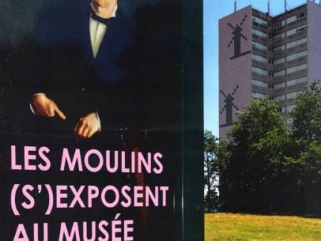 LES MOULINS S'EXPOSENT AU MUSEE