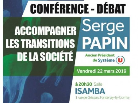 "CONFERENCE-DEBAT ""ACCOMPAGNER LES TRANSITIONS DE LA SOCIETE"""